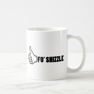 Fo'Shizzle Thomb Up Basic White Mug