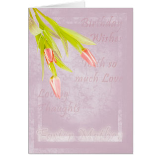 Foster Mother Birthday card, with tulips Card