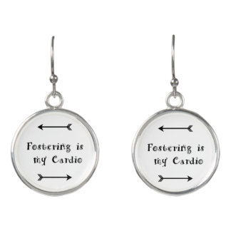 Fostering is my Cardio - Foster Care Earrings
