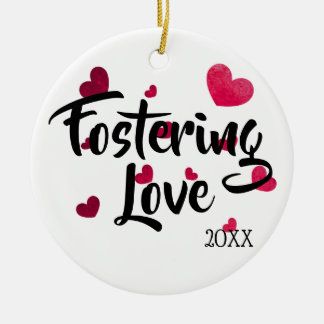 Fostering Love - Foster Care Adoption Gifts Ceramic Ornament