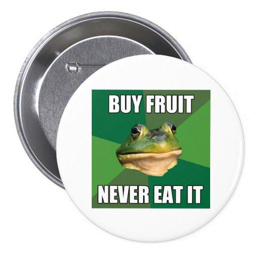 Foul Bachelor Frog Buy Fruit Pin