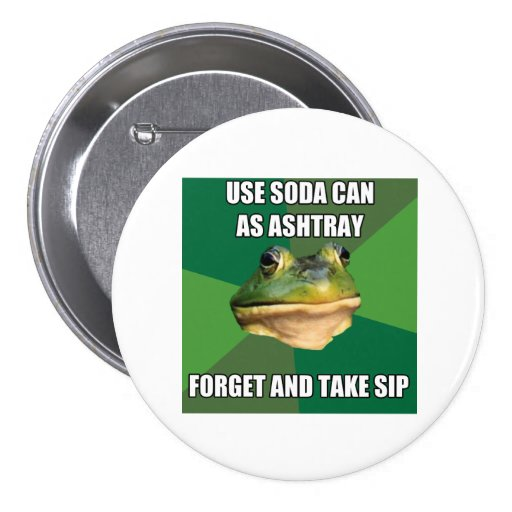 Foul Bachelor From Ashtray Can Button