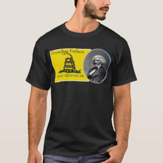 Founding Fathers: don't tread on me T-Shirt