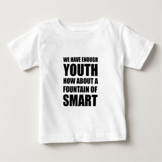 Fountain Of Smart Baby T-Shirt