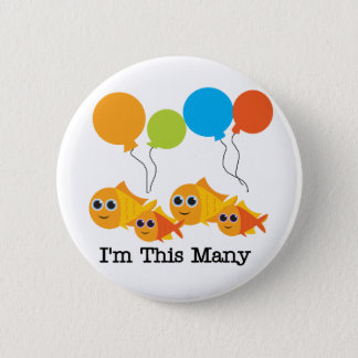 Four  Fish I'm This Many Tshirts and Gifts 6 Cm Round Badge