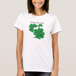 Four leaf clovers, Luck of the Irish T-Shirt