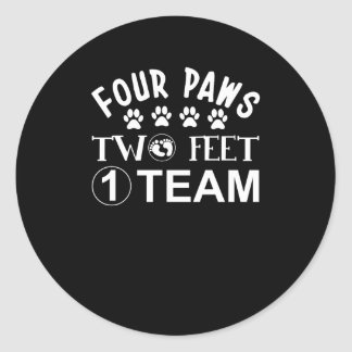 Four Paws Two Feet One Team Dog Lover Classic Round Sticker