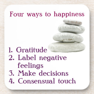 Four ways to happiness coaster
