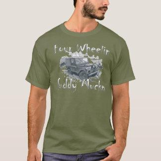 Four Wheelin' Fuddy Mucker - Land Rover T-Shirt