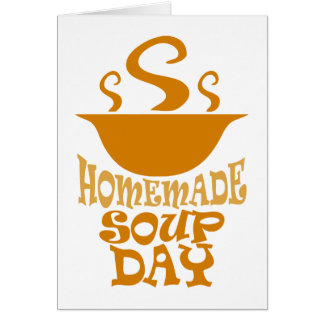 Fourth February - Homemade Soup Day Card