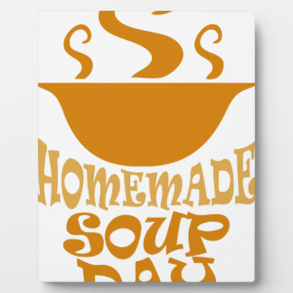 Fourth February - Homemade Soup Day Plaque