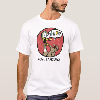 Fowl Language Thumbs Up Shirt