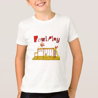 Fowl Play Tee Shirt