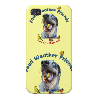 Fowl Weather Friends Dog Case For iPhone 4
