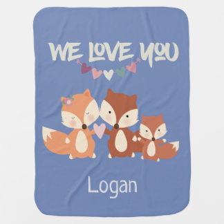 Fox Family Personalized We Love You Baby Blanket