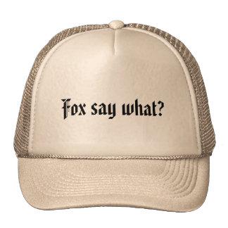 Fox say what? trucker hat