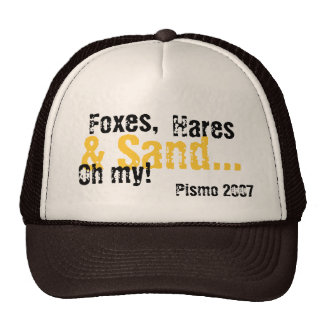 Foxes,, Hares, Pismo 2007, & Sand..., Oh my! Cap