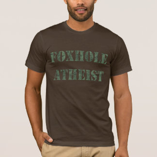 Foxhole Atheist T-Shirt