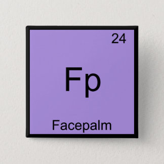Fp - Facepalm Funny Element Meme Chemistry Tee 15 Cm Square Badge