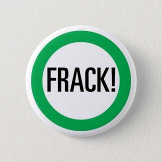 Frack! 6 Cm Round Badge