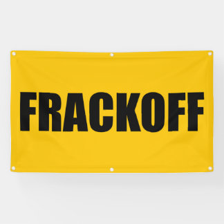 "Frack Off Banner - 3"" x 5"" ft"