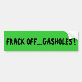 Fracking custom bumper sticker