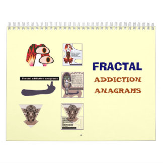 Fractal addiction anagrams 2008 calendar