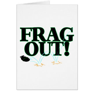 Frag Out Greeting Card