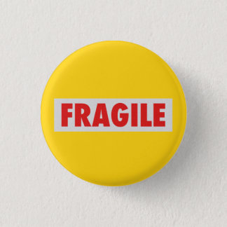 Fragile 3 Cm Round Badge