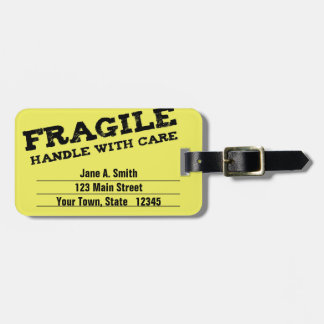Fragile, Handle with Care, Yellow Luggage Tag