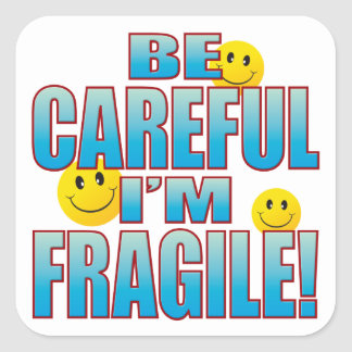 Fragile Life B Square Sticker