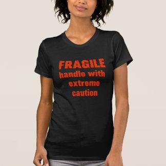 FRAGILE ! T-Shirt