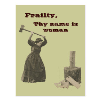 Frailty, Thy Name is Woman Postcard
