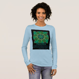 """Frances Wright Quote on """"Prejudice"""" Long Sleeve T-Shirt"""