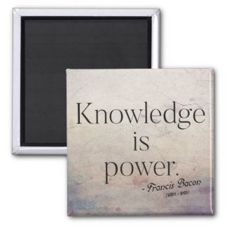 Francis Bacon - Knowledge is power Quote Magnet