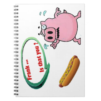 Frank is that you Funny Pork BBQ Lovers Note Books