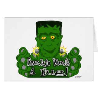 Frankie Wants A Hug! Card