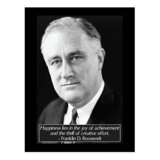 Franklin D. Roosevelt 'Happiness' Quote Postcard