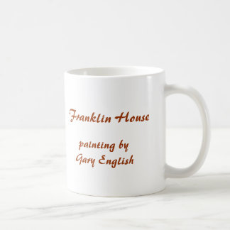 Franklin House, painting by Gary English Coffee Mug