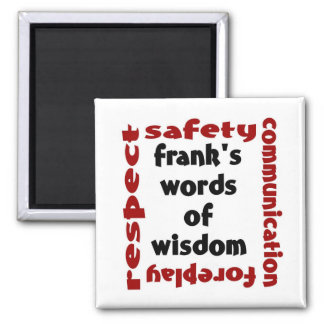 frank's word of wisdom square magnet