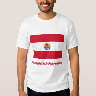 Französisch-Polynesien Flagge mit Namen T Shirts