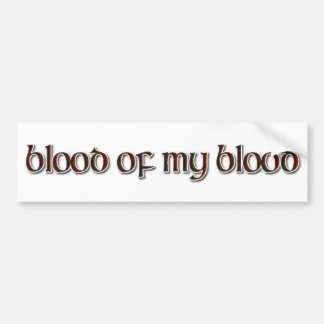 Fraser Tartan: Blood of my Blood Bumper Sticker