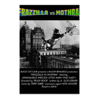 Frazzilla! A Major Brakidge Production Poster