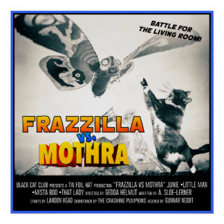 Frazzilla vs Moth! Monster Cat Poster