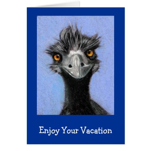 FRAZZLED EMU: ENJOY YOUR VACATION CARDS