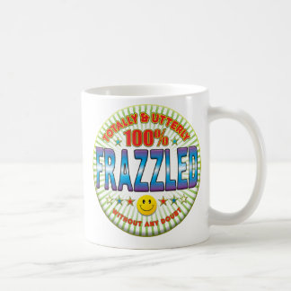 Frazzled Totally Coffee Mug
