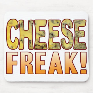 Freak Blue Cheese Mouse Pad