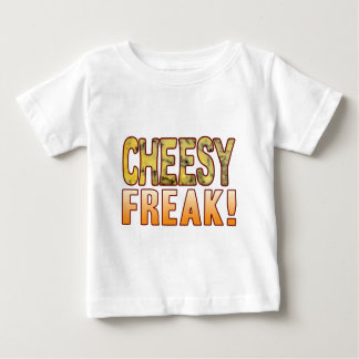 Freak Blue Cheesy Baby T-Shirt