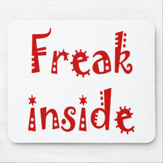 Freak Inside Mouse Pad