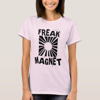 Freak Magnet T-Shirt
